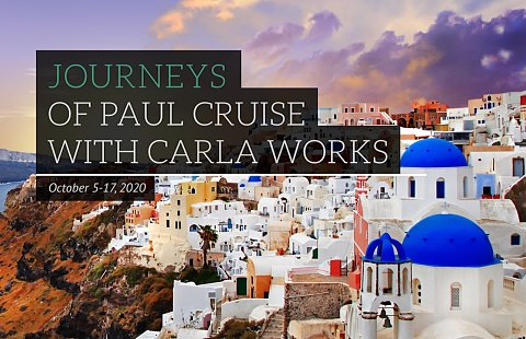 Journeys of Paul Cruise 2020 with Guest Speaker Carla Works