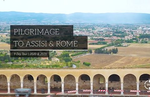 Pilgrimage to Assisi and Rome 2021