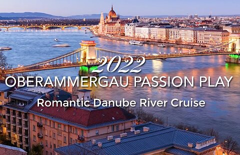 Oberammergau Passion Play & AmaWaterways River Cruise  August 25, 2022