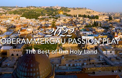 Oberammergau Passion Play & Best of the Holy Land 2022